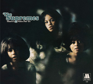 There's A Place For Us_Supremes